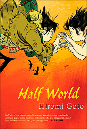book-cover-half-world-by-hiromi-goto-by-illustrated-by-jillian-tamaki
